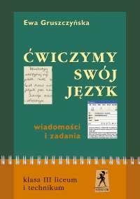 ćwiczymy swój język kl.3 sz.śr-wiadomości i zadania