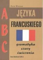 ABC j.fran.gramatyka czasy ćw.