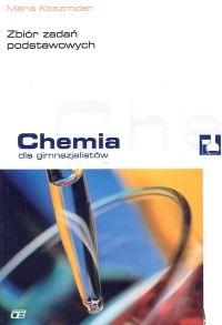 Chemia dla gimnazjalistów Zbiór zadań podstawowych