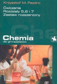 Chemia dla gimnazjalistów Ćwiczenia rozdziały  5 6 7