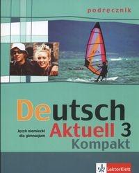 Deutsch Aktuell 3 Kompakt Podręcznik