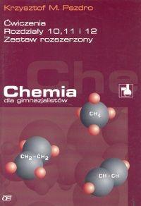 Chemia dla gimnazjalistów Ćwiczenia rozdziały 10 11 12