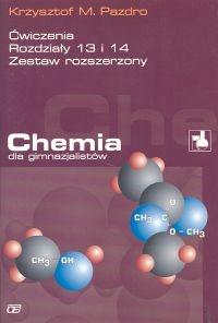 Chemia dla gimnazjalistów Ćwiczenia rozdziały 13 i 14