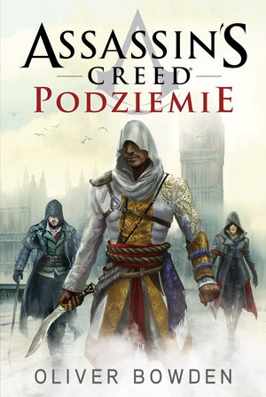 Assassin`s Creed: Podziemie