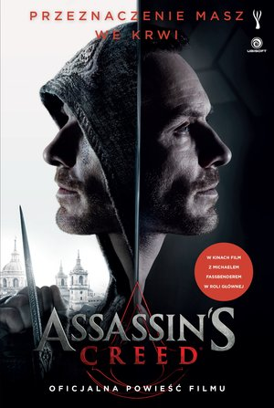Assassin`s Creed. Oficjalna powieść filmu