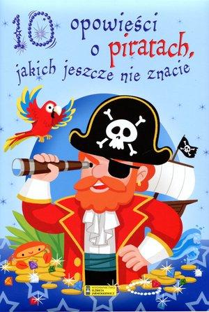10 opowieści o piratach, jakich jeszcze nie znacie
