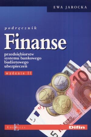 Finanse przędsiębiorstw systemu bankowego budżetowego ubezpieczeń podręcznik